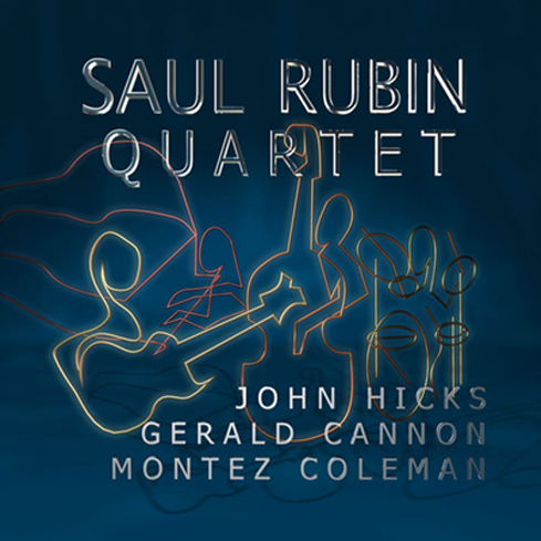 "Featured recording ""Saul Rubin Quartet"""